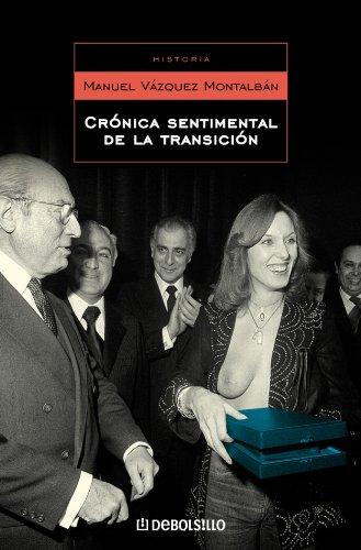 Crónica sentimental de la transición (ENSAYO-HISTORIA)