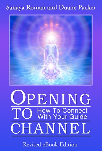 opening-to-channel-how-to-connect-with-your-guide-earth-life-series-book-6