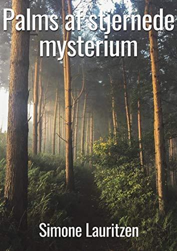 Palms af stjernede mysterium (Danish Edition) por Simone  Lauritzen