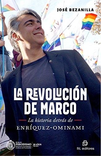 La revolución de Marco: la historia detrás de Enríquez-Ominami por José Bezanilla