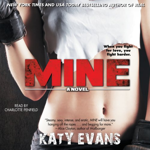Mine: The REAL Series, Book 2