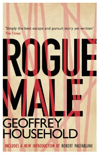 Rogue Male by [Household, Geoffrey]