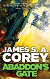 Abaddon's Gate: Book 3 of the Expanse (now a major TV series on Netflix)