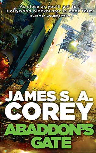 Abaddon's Gate: Book 3 of the Expanse (now a major TV series on Netflix) (English Edition) di James S. A. Corey