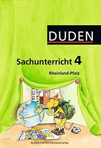 Duden Sachunterricht - Rheinland-Pfalz: 4. Schuljahr - Arbeitsheft mit BeilegerMein Bundesland