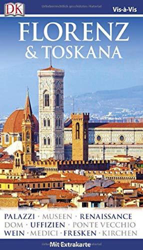 Vis-à-Vis Reiseführer Florenz & Toskana: mit Extra-Karte und Mini-Kochbuch zum Herausnehmen (Florenz Guide)