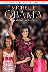 Michelle Obama: Mom-in-Chief by Roberta Edwards (2009-03-19)
