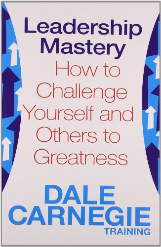 Leadership Mastery (Dale Carnegie Training)