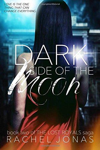 Dark Side of the Moon: Volume 2 (The Lost Royals Saga)