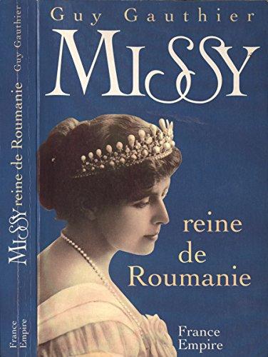 Missy reine de Roumanie.