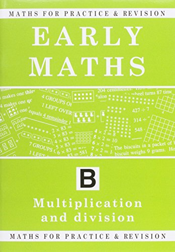 Maths for Practice and Revision: Early Maths Bk. B