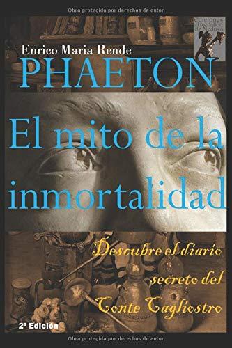 Phaeton: El mito de la inmortalidad por Enrico Maria Rende