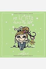 Mit Lotta Durch das Jahr: Wochenplaner mit 16 Lotta Motiven und Platz für Notizen Taschenbuch