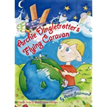 Archie Dingletrotter's Flying Caravan (Perfectly Silly Stories Collection)