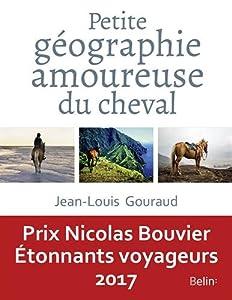 """Afficher """"Petite géographie amoureuse du cheval"""""""