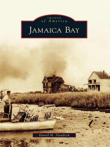 Jamaica Bay (Jamaica Bay (Images of America) (English Edition))