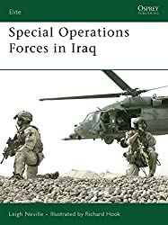 Special Operations Forces in Iraq (Elite, Band 170)