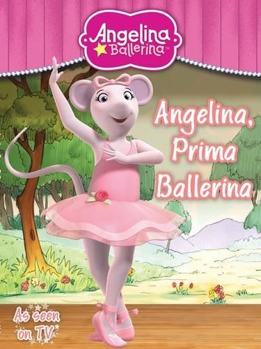 Angelina, prima ballerina.