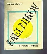 Melnikov: Solo architect in a mass society