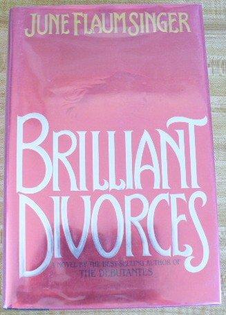 Brilliant Divorces