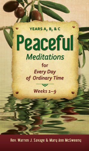 Peaceful Meditations for Every Day in Ordinary Time: Years A, B, C