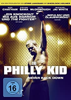 The Philly Kid: Never Back Down