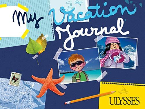 My Vacation Journal -anglais-