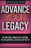 Advance Your Legacy