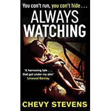 Always Watching by Chevy Stevens (2013-11-21)