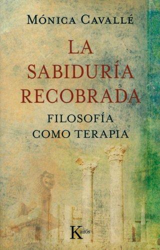 La sabiduría recobrada (Sabiduría Perenne) por Mónica Cavallé Cruz
