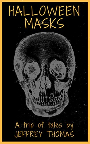 (Halloween Masks: A Trio of Tales (English Edition))