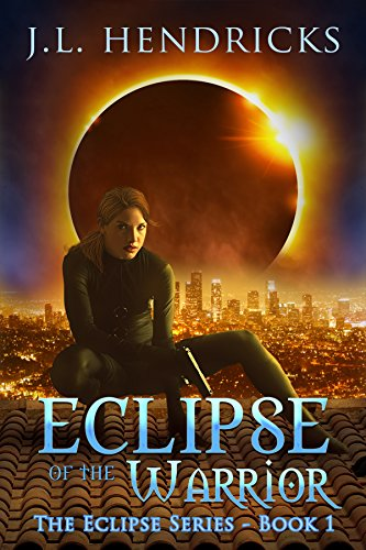 eclipse-of-the-warrior-an-urban-fantasy-series-the-original-eclipse-series-book-1-english-edition