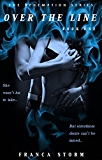 Over the Line (The Redemption Series Book 1)