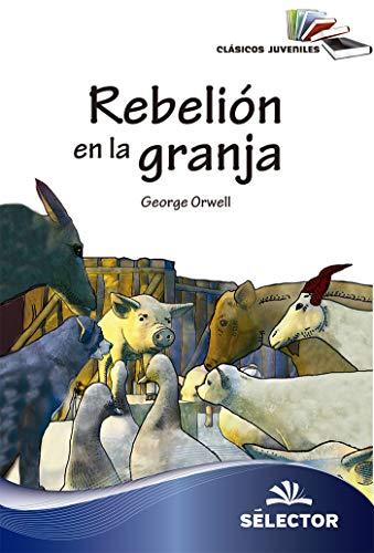 Rebelión en la granja (Clasicos Juveniles) eBook: George Orwell ...