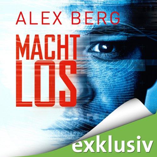 Buchseite und Rezensionen zu 'Machtlos' von Alex Berg