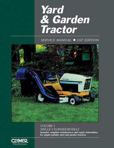 Yard & Garden Tractor: Service Manual (Clymer Pro Series) -