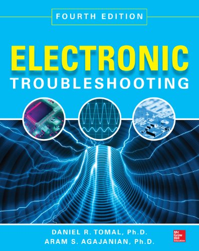 Electronic Troubleshooting, Fourth Edition (English Edition)
