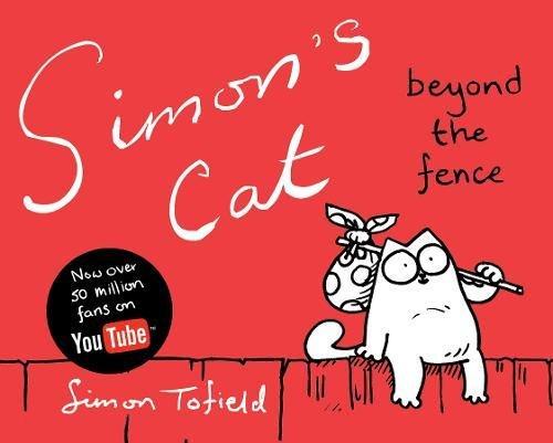Simon's Cat 02. Beyond the Fence