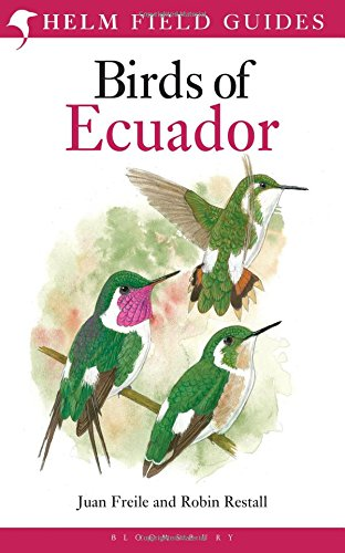 Birds of Ecuador (Helm Field Guides) por Juan Freile