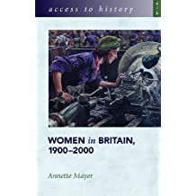 Access to History: Women in Britain 1900-2000