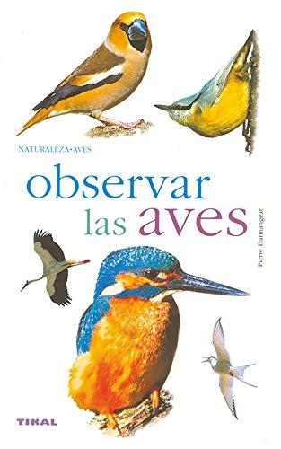 Observar Las Aves(Naturaleza-Aves)