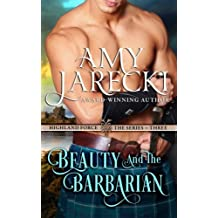 Beauty and the Barbarian (Highland Force) (Volume 3) by Amy Jarecki (2014-05-23)