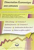 Dissertation économique aux concours: Rappels méthodologiques et thèmes d'actualité...