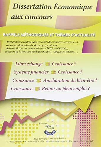 Dissertation économique aux concours: Rappels méthodologiques et thèmes d'actualité par Emmanuelle Legrand-Pieri