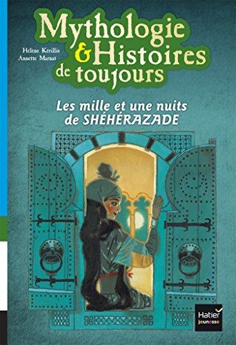 Les mille et une nuits de Shéhérazade par Hélène Kérillis