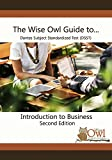 The Wise Owl Guide to... DANTES Subject Standardized Test (DSST) Introduction to Business