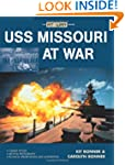 USS Missouri at War (At War)