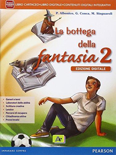 Bottega della fantasia. Per la Scuola media. Con e-book. Con espansione online: 2