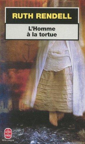 L'Homme a La Tortue (Le Livre de Poche) par Rendell
