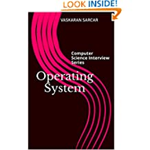 Operating System: Computer Science Interview Series